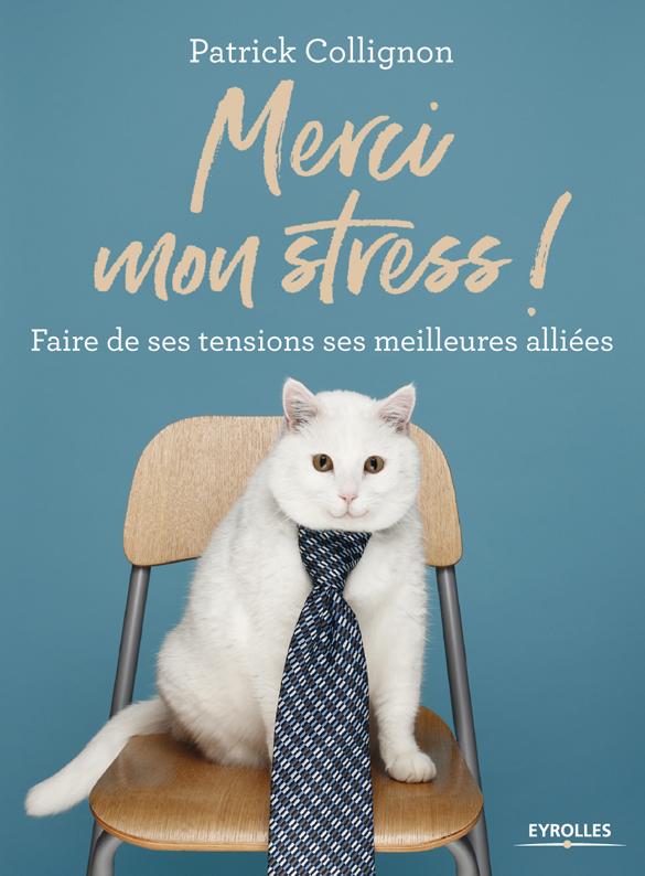 Merci Mon Stress – 10 vidéos pour faire de votre stress un allié